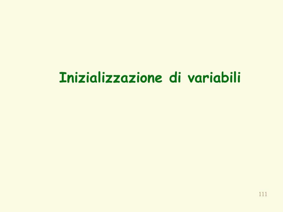 111 Inizializzazione di variabili