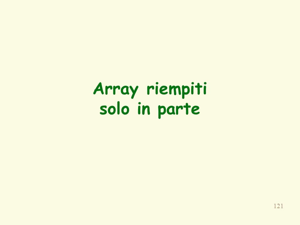 121 Array riempiti solo in parte