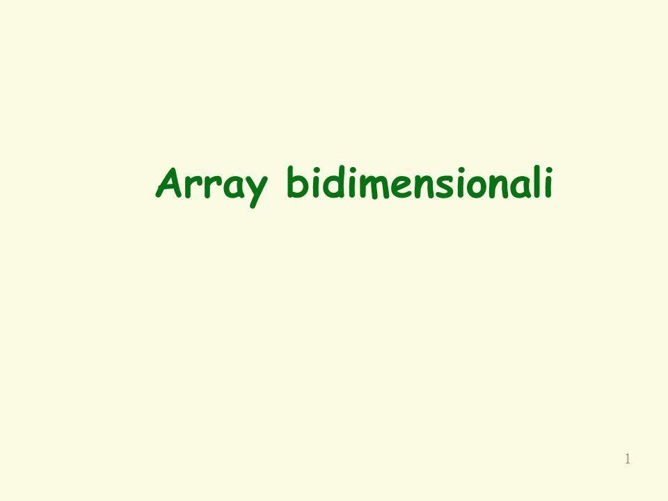 1 Array bidimensionali