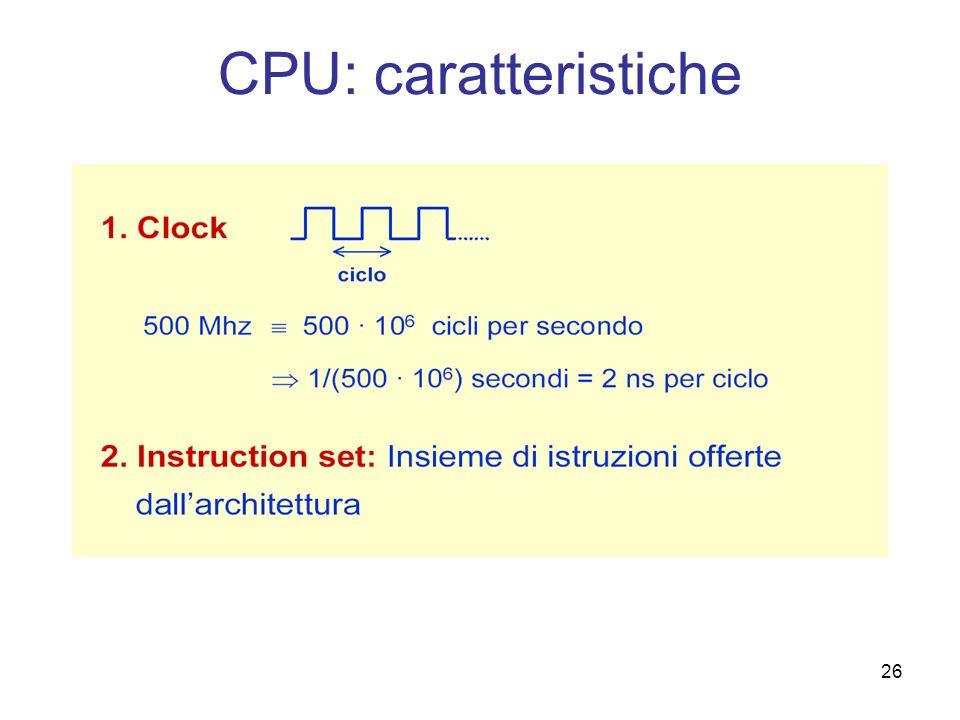 26 CPU: caratteristiche