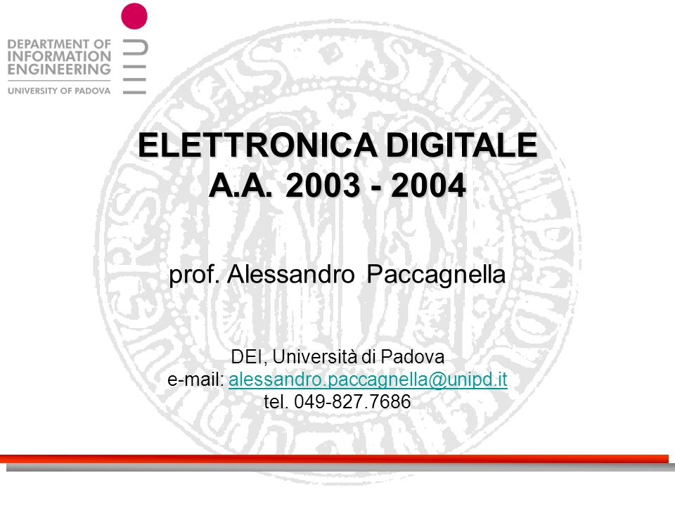 ELETTRONICA DIGITALE A.A.2003 - 2004 prof.