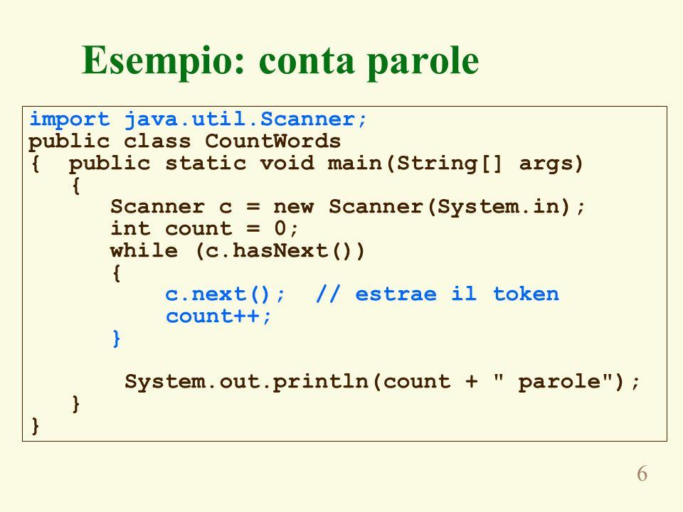 7 Altri metodi predicativi Analogamente al metodo hasNext() nella classe Scanner sono definiti metodi predicativi per ciascun tipo fondamentale di dato, ad esempio –hasNextInt() –hasNextDouble() –hasNextLong() –… E definito anche il metodi hasNextLine() utile per leggere righe