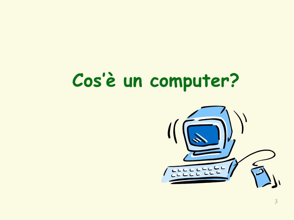 3 Cosè un computer