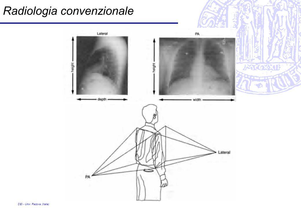 DEI - Univ. Padova (Italia) Radiologia convenzionale