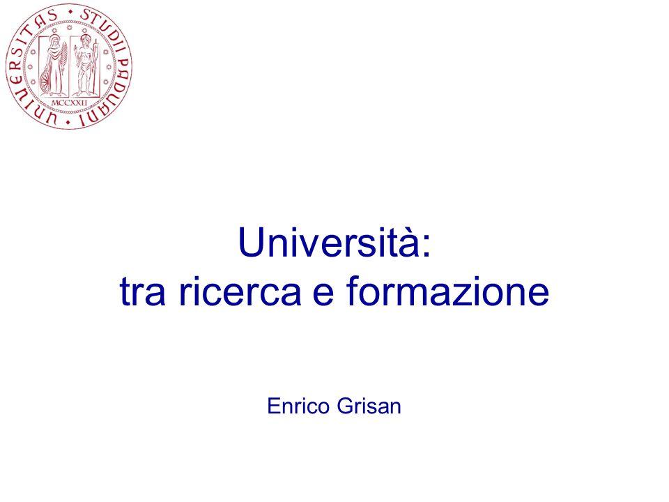 Università: tra ricerca e formazione Enrico Grisan