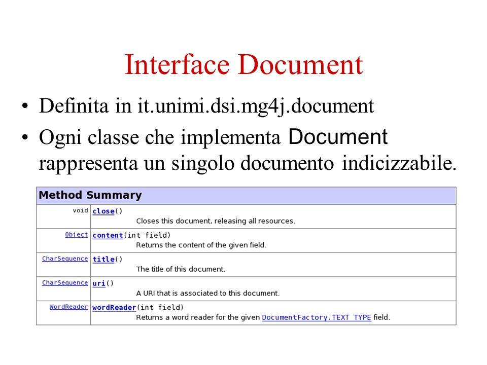 Interface DocumentCollection Definita in it.unimi.dsi.mg4j.document Una collection e una collezione di documenti accessibili in modo casuale.
