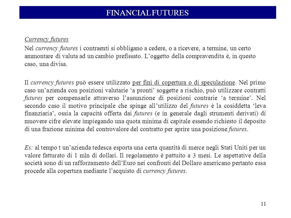 Un importatore americano deve pagare tra 180gg 125.000 euro per il suo ordine effettuato presso unazienda europea.