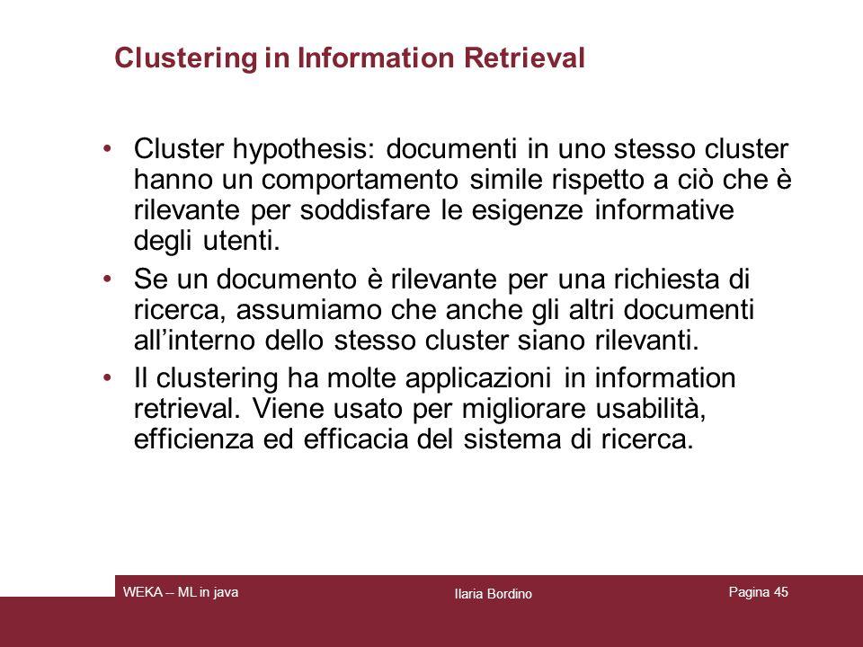 Cardinalità Critical issue: determinare K, cardinalità di un clustering.
