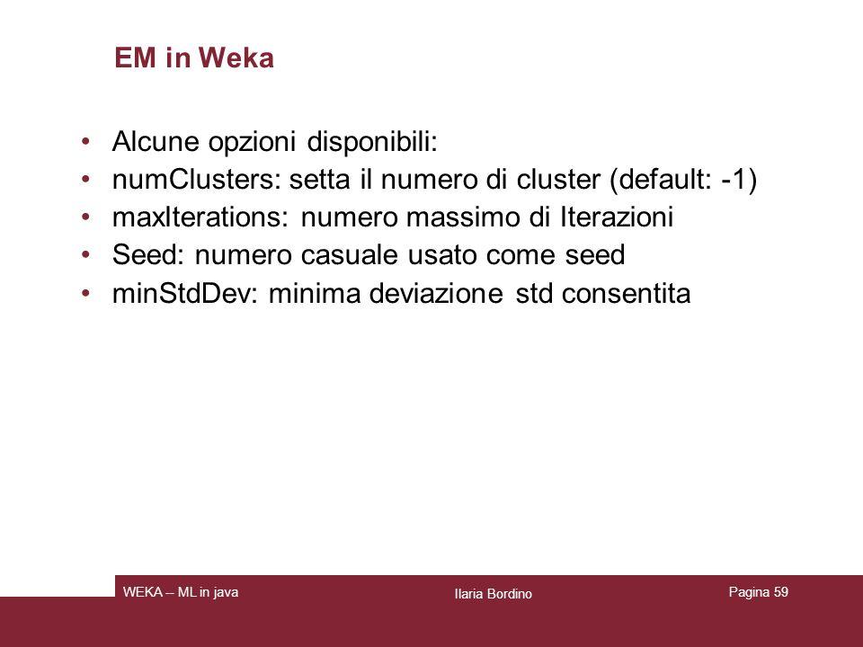 Ilaria Bordino WEKA -- ML in javaPagina 60
