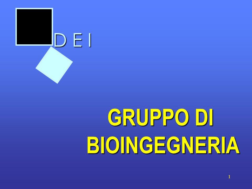 1 GRUPPO DI BIOINGEGNERIA D E I