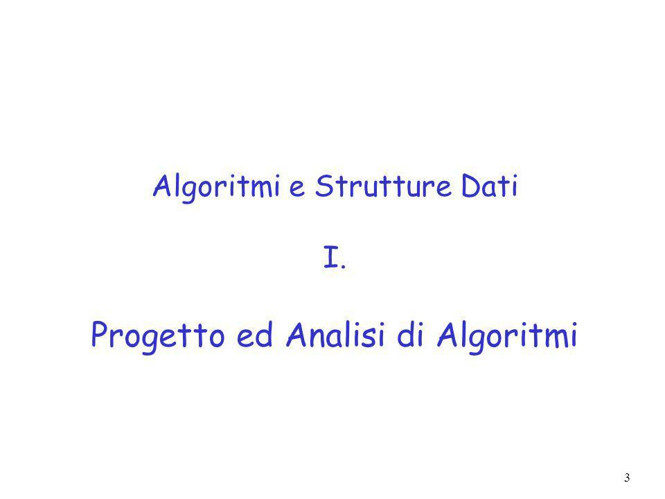 3 Algoritmi e Strutture Dati I. Progetto ed Analisi di Algoritmi