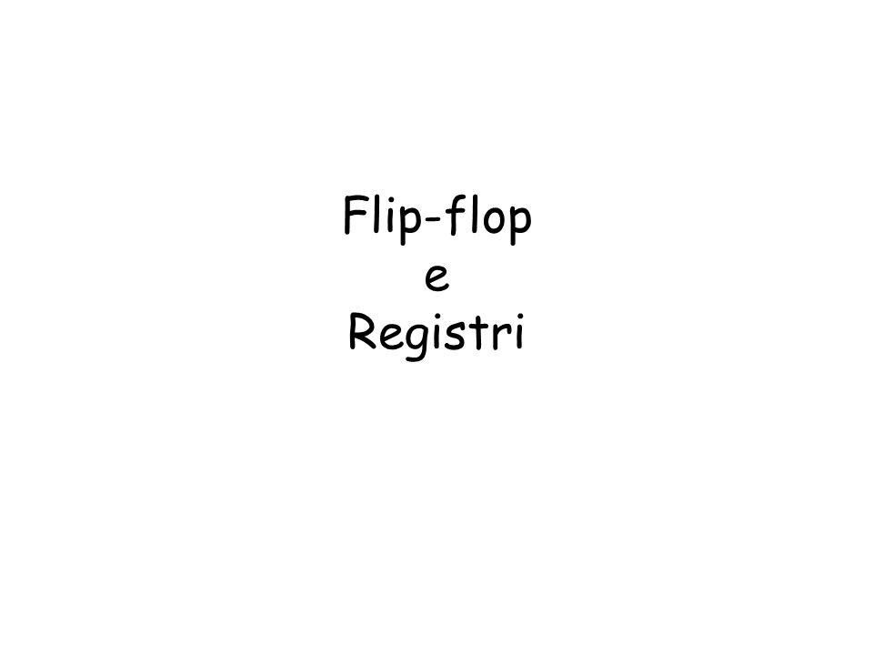 Flip-flop e Registri