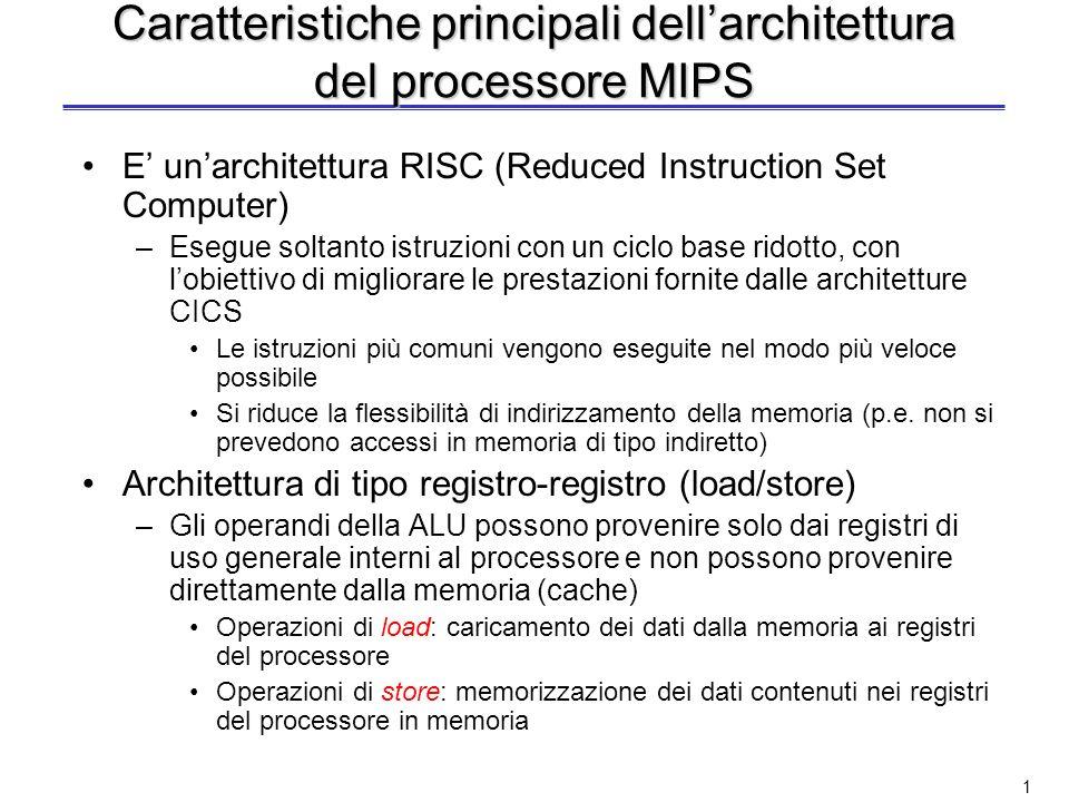 Richiami sullarchitettura del processore MIPS a 32 bit Lucidi fatti in collaborazione con dellIng. Valeria Cardellini