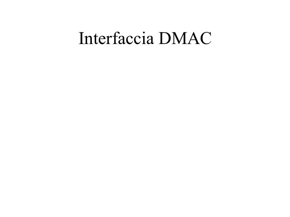 Interfaccia DMAC