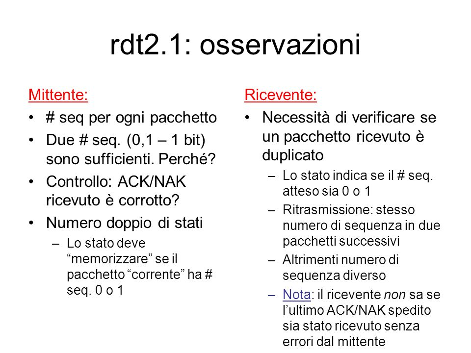 rdt2.1 (ricevente): gestione errori negli ACK/NAK