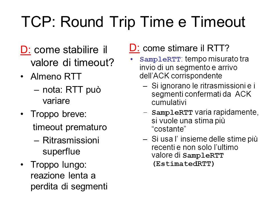 TCP: Controllo del flusso Ricevente: informa esplicitamente il mitt.
