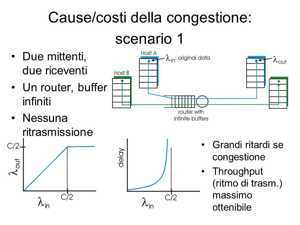 Generalità sul Controllo della Congestione Congestione: Informalmente: troppe sorgenti mandano dati troppo velocemente perché la rete possa smaltirle Controllo di congestione diverso dal controllo di flusso.