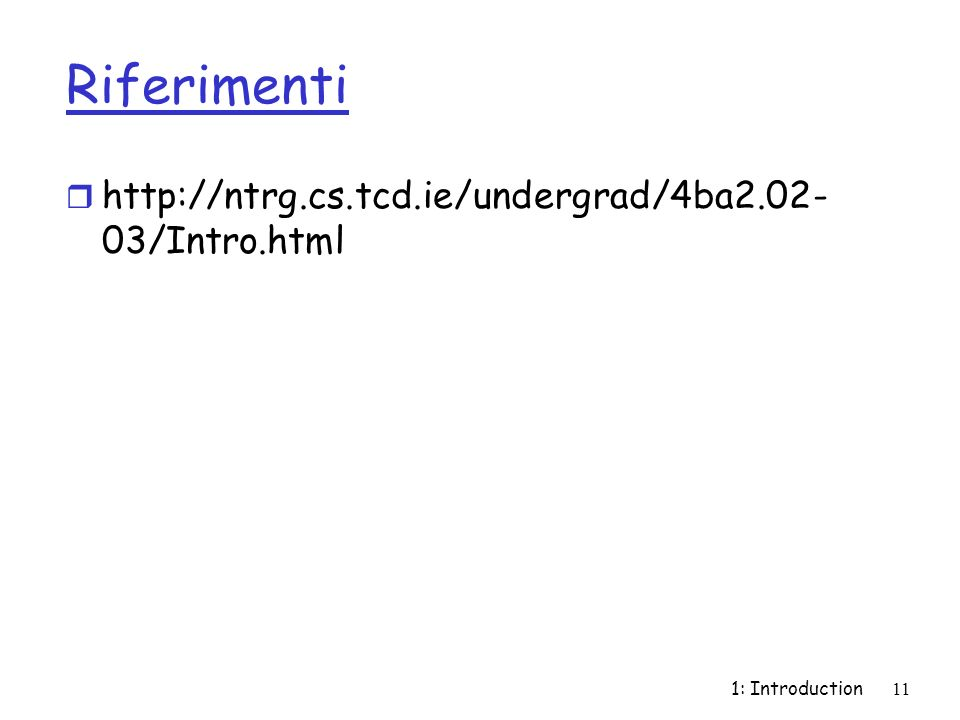 1: Introduction11 Riferimenti r   03/Intro.html