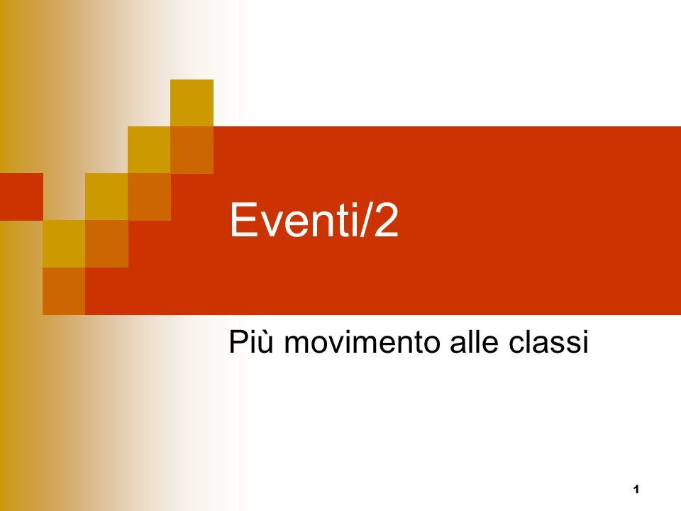 1 Eventi/2 Più movimento alle classi