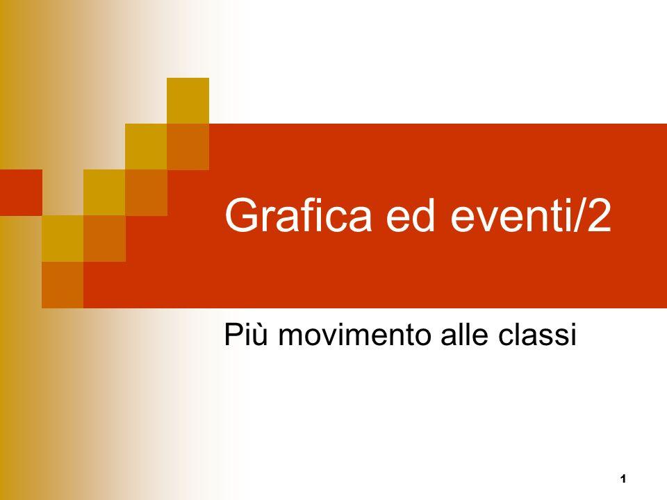 1 Grafica ed eventi/2 Più movimento alle classi