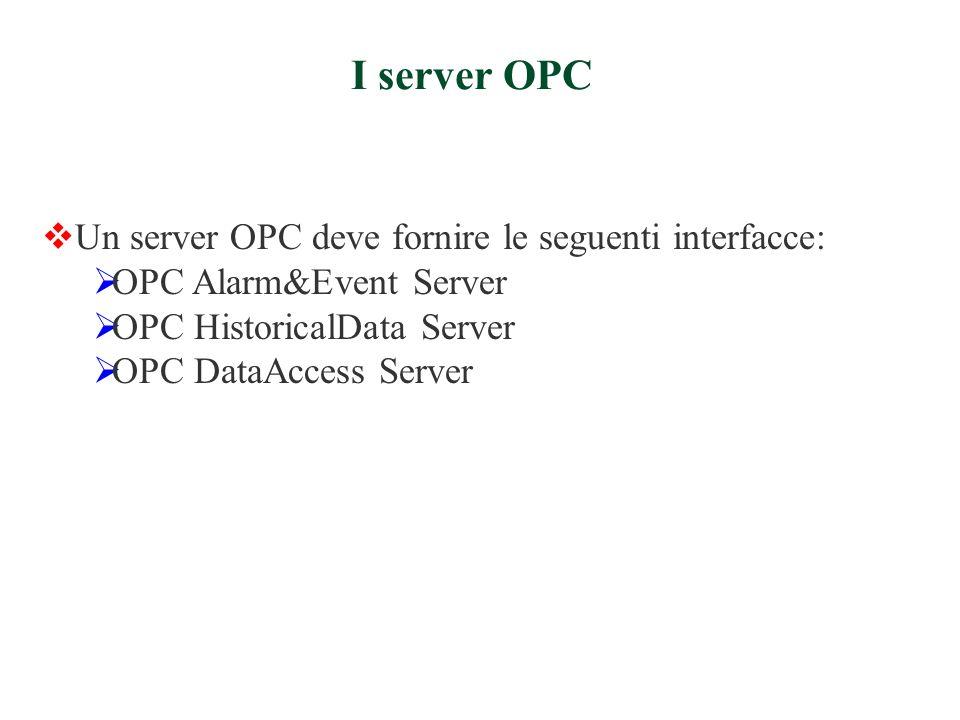 Allarme: un allarme è una condizione anomala, dove per condizione si intende uno stato di un OPC ServerEvent, o di uno degli oggetti che contiene.