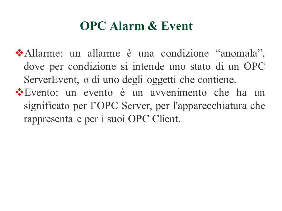 LOPC Client è stato realizzato: in Visual Basic® 6.0 usando la libreria OPC Automation 2.0 messa a disposizione dalla OPC Foundation in Properties| References deve essere selezionata la libreria OPC Automation 2.0.