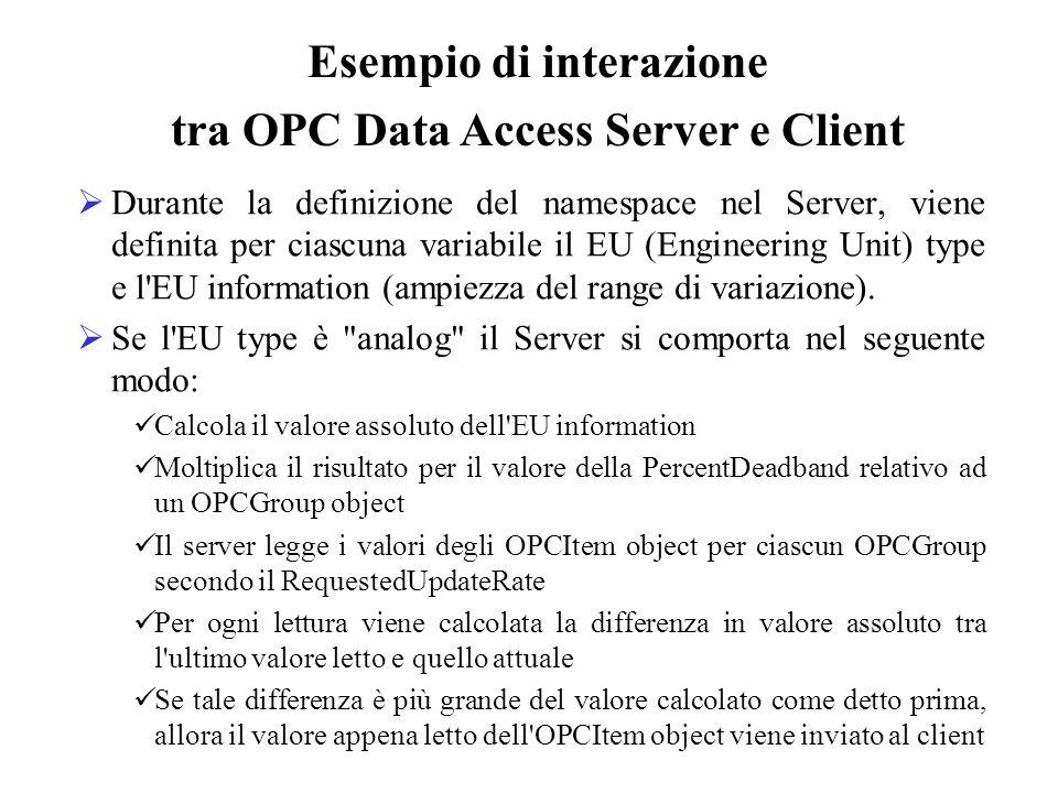 Durante la definizione del namespace nel Server, viene definita per ciascuna variabile il EU (Engineering Unit) type e l'EU information (ampiezza del