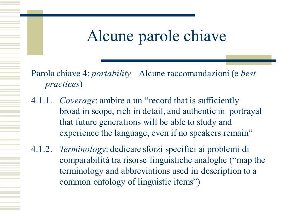 Alcune parole chiave Parola chiave 4: portability – Alcune raccomandazioni (e best practices) 4.1.1.