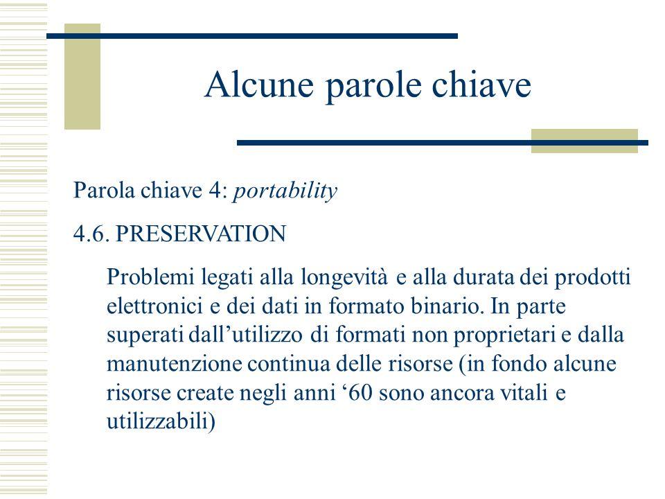 Alcune parole chiave Parola chiave 4: portability 4.6.