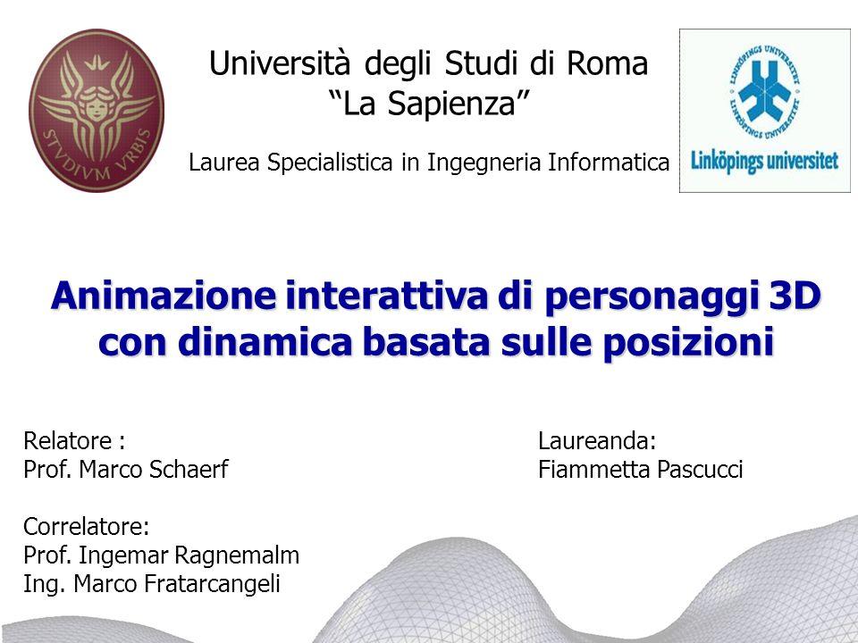 Dipartimento di Informatica e Sistemistica Università di Roma La Sapienza Fiammetta Pascucci Obiettivo Creare una caduta realistica di un personaggio 3D tra oggetti presenti nello spazio.
