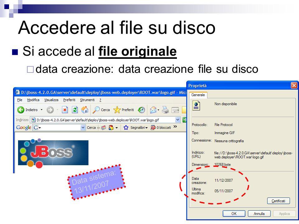 36 Accedere al file su disco Si accede al file originale data creazione: data creazione file su disco Data sistema: 13/11/2007