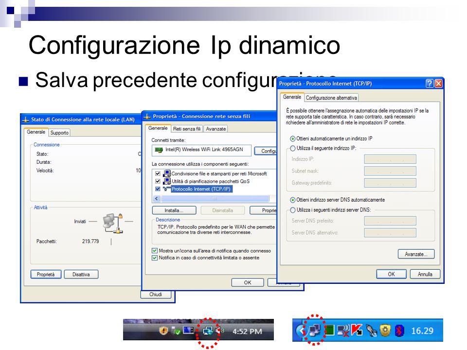 Configurazione Ip dinamico Salva precedente configurazione