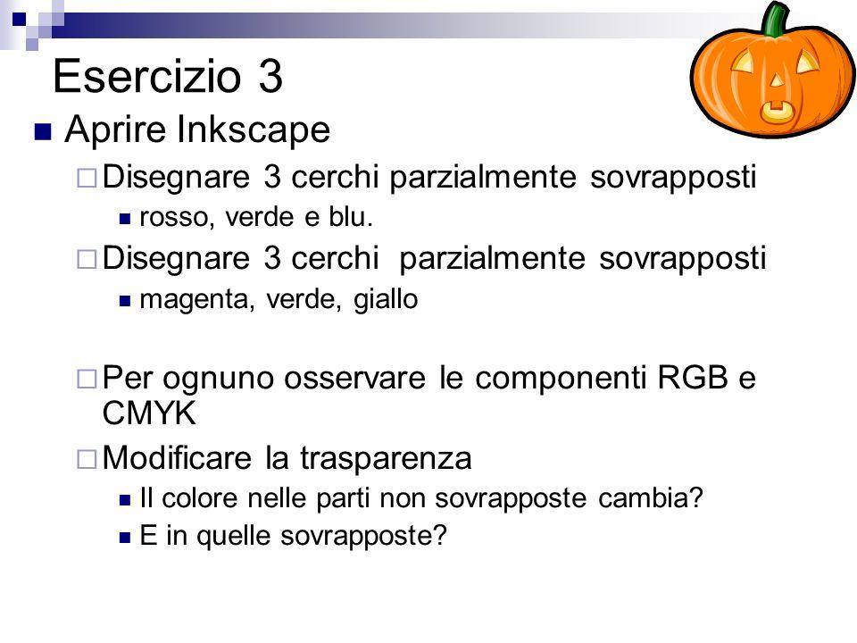 Esercizio 3 Aprire Inkscape Disegnare 3 cerchi parzialmente sovrapposti rosso, verde e blu.