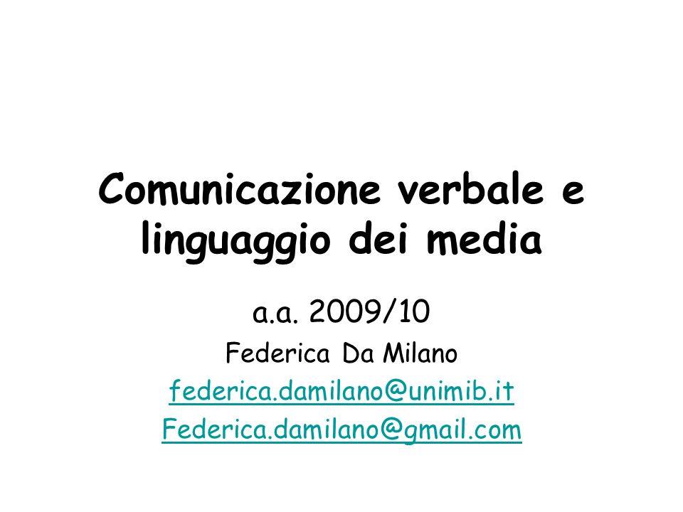 Comunicazione verbale e linguaggio dei media a.a.