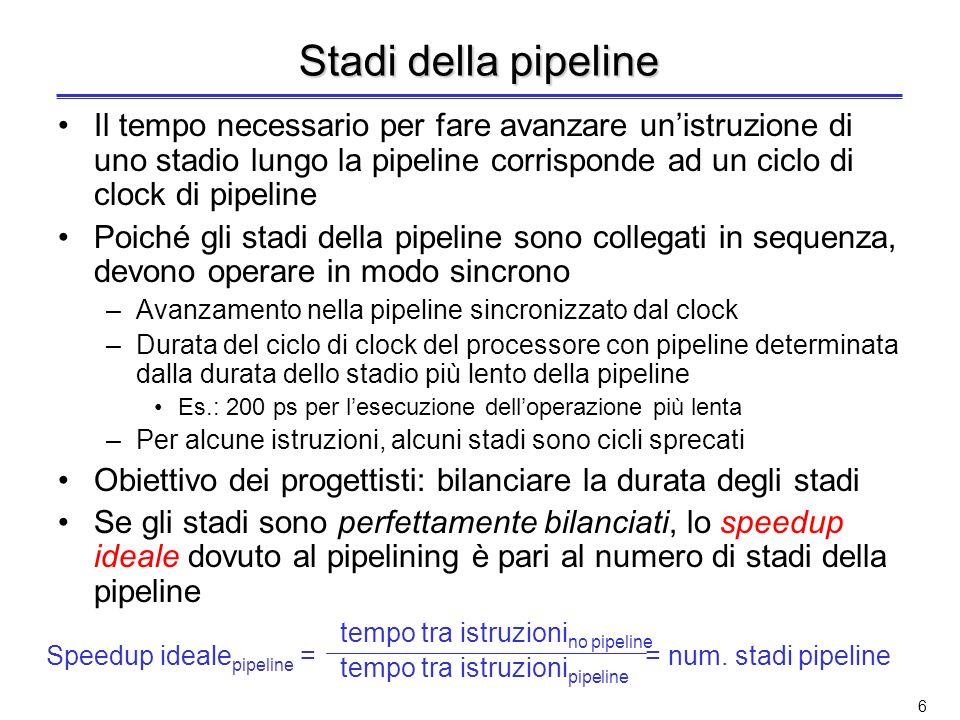 5 Alcuni commenti sul pipelining La presenza della pipeline aumenta il numero di istruzioni contemporaneamente in esecuzione Quindi, introducendo il p