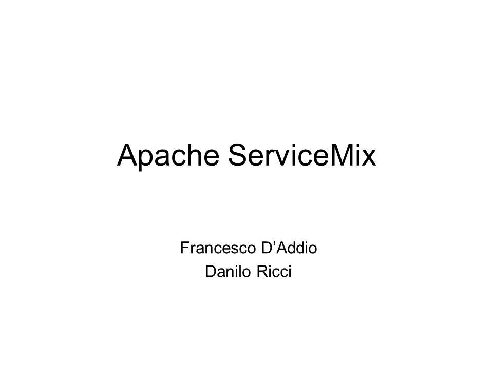 Apache ServiceMix Francesco DAddio Danilo Ricci