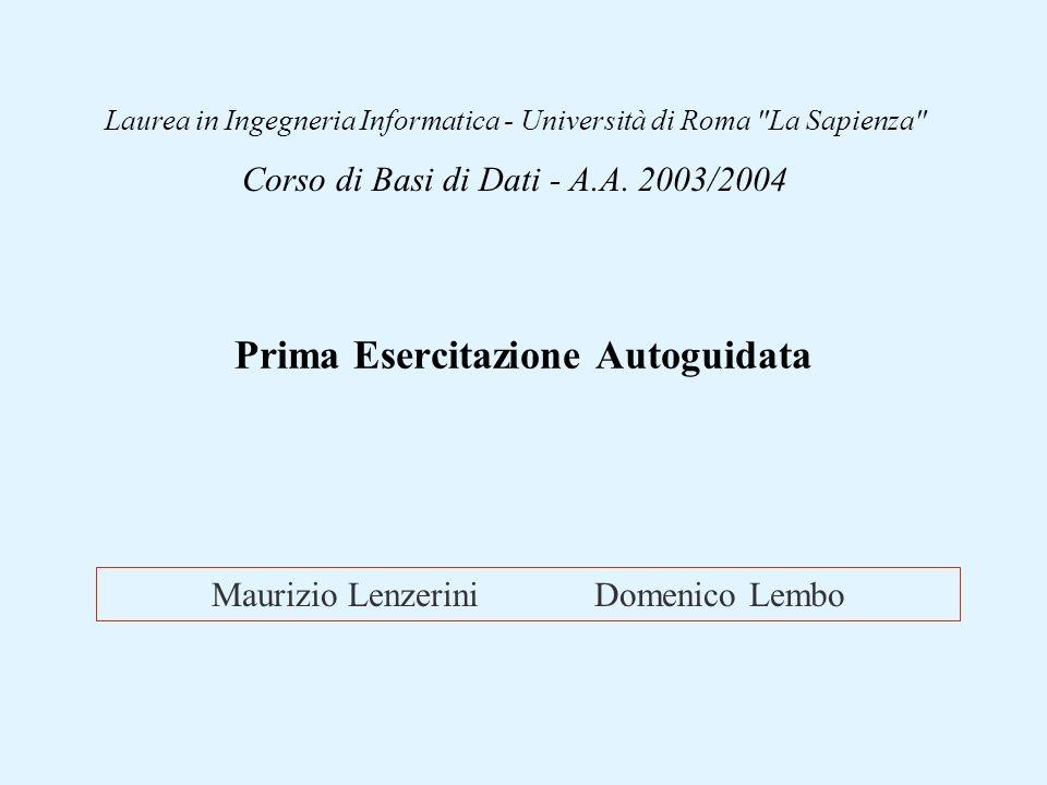 Maurizio Lenzerini Domenico Lembo Laurea in Ingegneria Informatica - Università di Roma