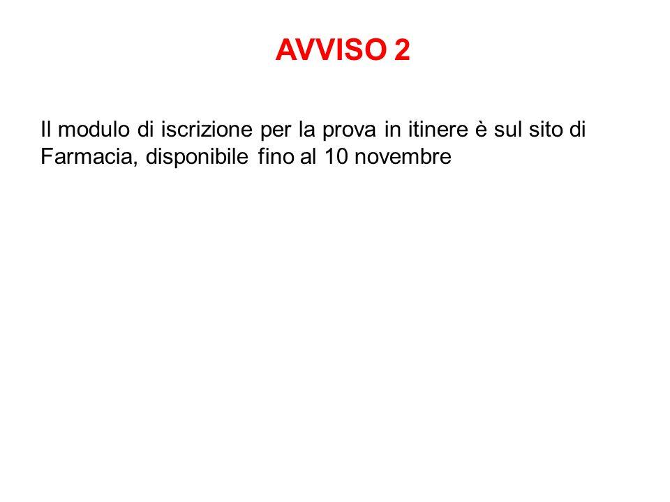 Il modulo di iscrizione per la prova in itinere è sul sito di Farmacia, disponibile fino al 10 novembre AVVISO 2