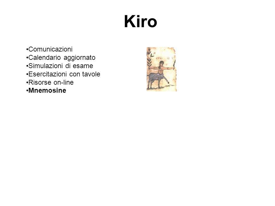 Kiro Comunicazioni Calendario aggiornato Simulazioni di esame Esercitazioni con tavole Risorse on-line Mnemosine