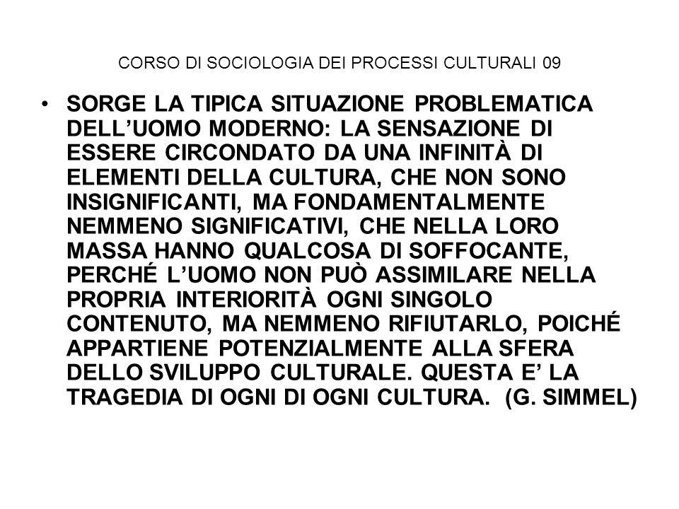 SOCIOLOGIA DEI PROCESSI CULTURALI 09 CHI SONO I GIOVANI: LA FORMA SIMBOLICA DELLA MODERNITA, UNA FASE DELLA VITA IN CUI E POSSIBILE SPERIMENTARE LINNOVAZIONE I GIOVANI DIVENTANO UN NUOVO SOGGETTO SOCIALE CHE ASSUME LA SPECIFICA COLLOCAZIONE NEL CICLO DI VITA COME ELEMENTO DISCRIMINANTE E AGGREGATIVO ESSERE GIOVANI DIVENTA UN VALORE IN SE, IN CONTRASTO CON IL MONDO ADULTO, CHE PIAN PIANO DIVENTA UN VALORE POSITIVO, UNO STILE DI VITA (SAGGEZZA Vs GIOVINEZZA = TRASGRESSIONE, ANDARE OLTRE )