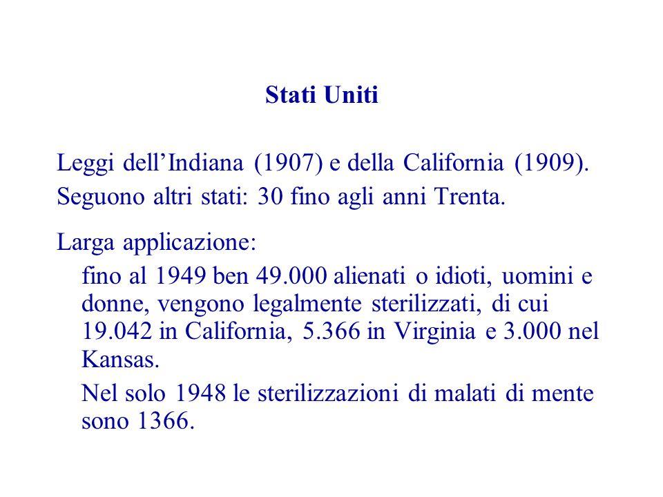 Stati Uniti Leggi dellIndiana (1907) e della California (1909).