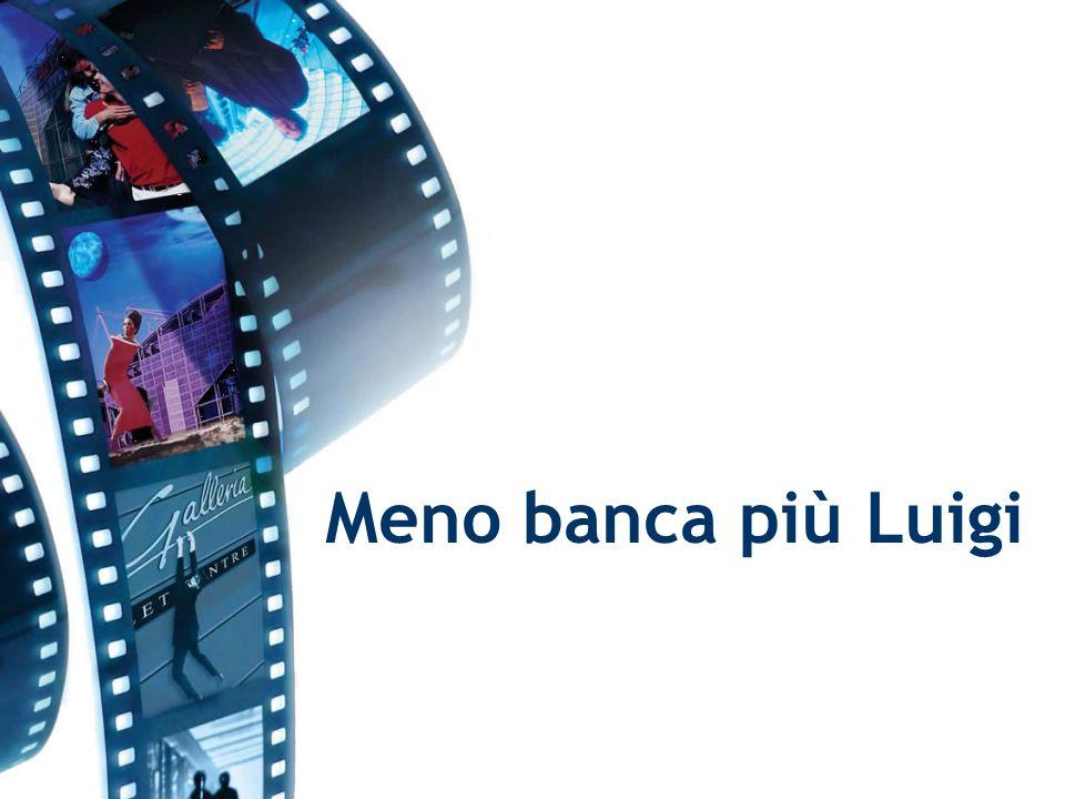 Meno banca più Luigi