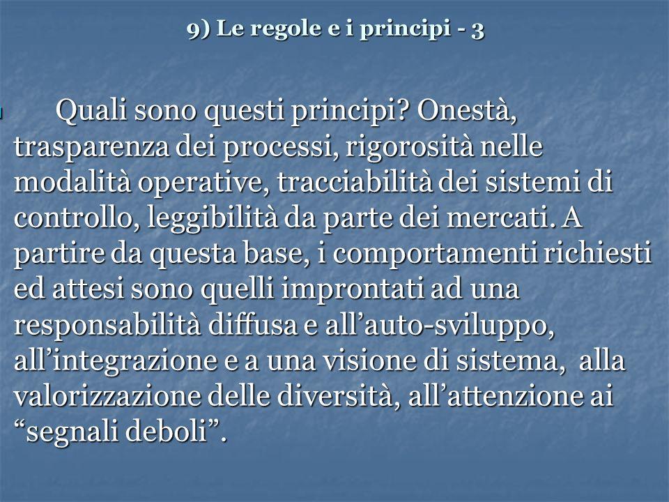 9) Le regole e i principi - 3 Quali sono questi principi.