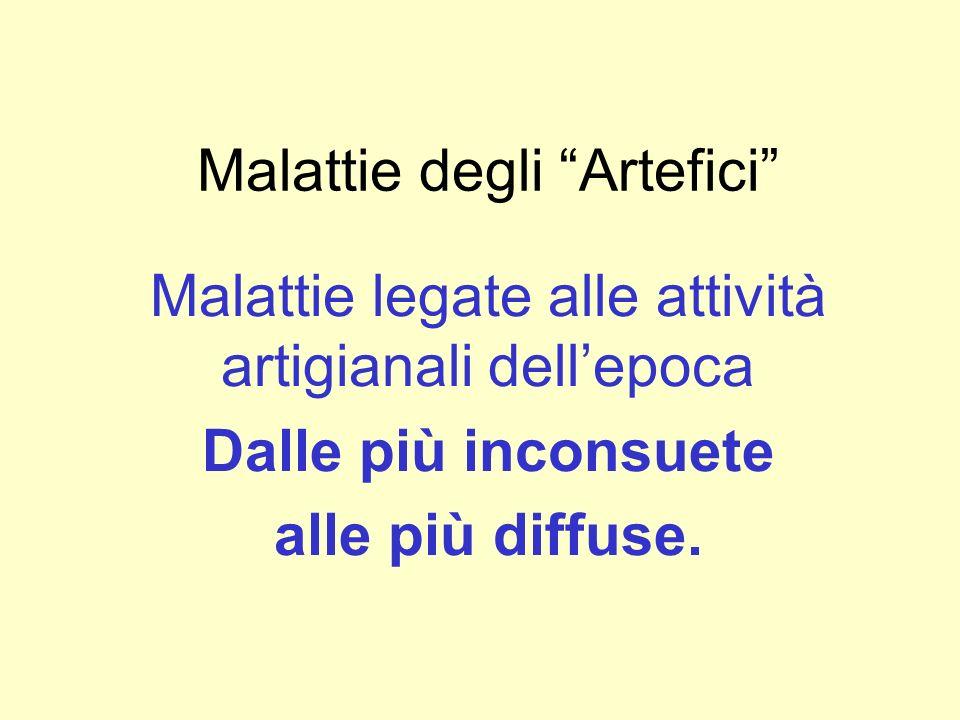 Malattie degli artefici MALATTIA DEGLI SVUOTACESSI MALATTIA DELLE RELIGIOSE.