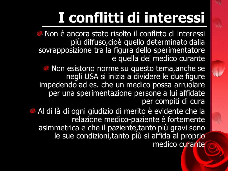 I conflitti di interessi Non è ancora stato risolto il conflitto di interessi più diffuso,cioè quello determinato dalla sovrapposizione tra la figura