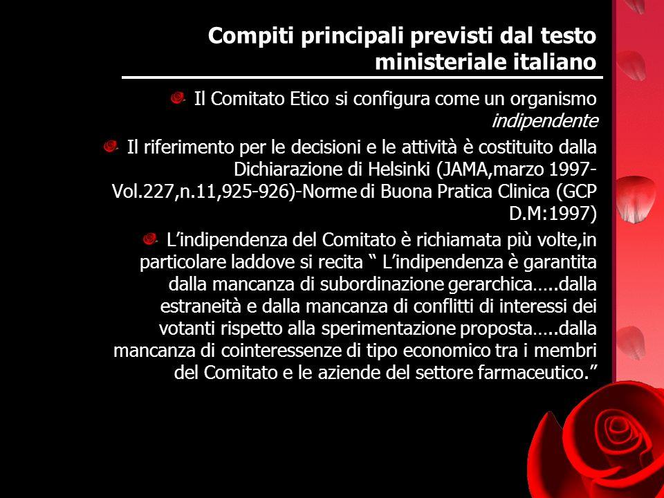 Compiti principali previsti dal testo ministeriale italiano Il Comitato Etico si configura come un organismo indipendente Il riferimento per le decisi