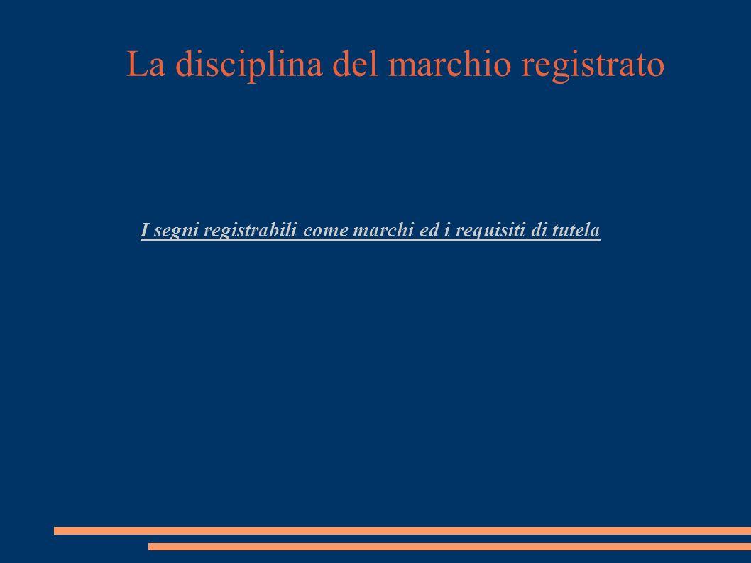 La disciplina del marchio registrato Ebbene.Con ordinanza 24.11.2005 Trib.