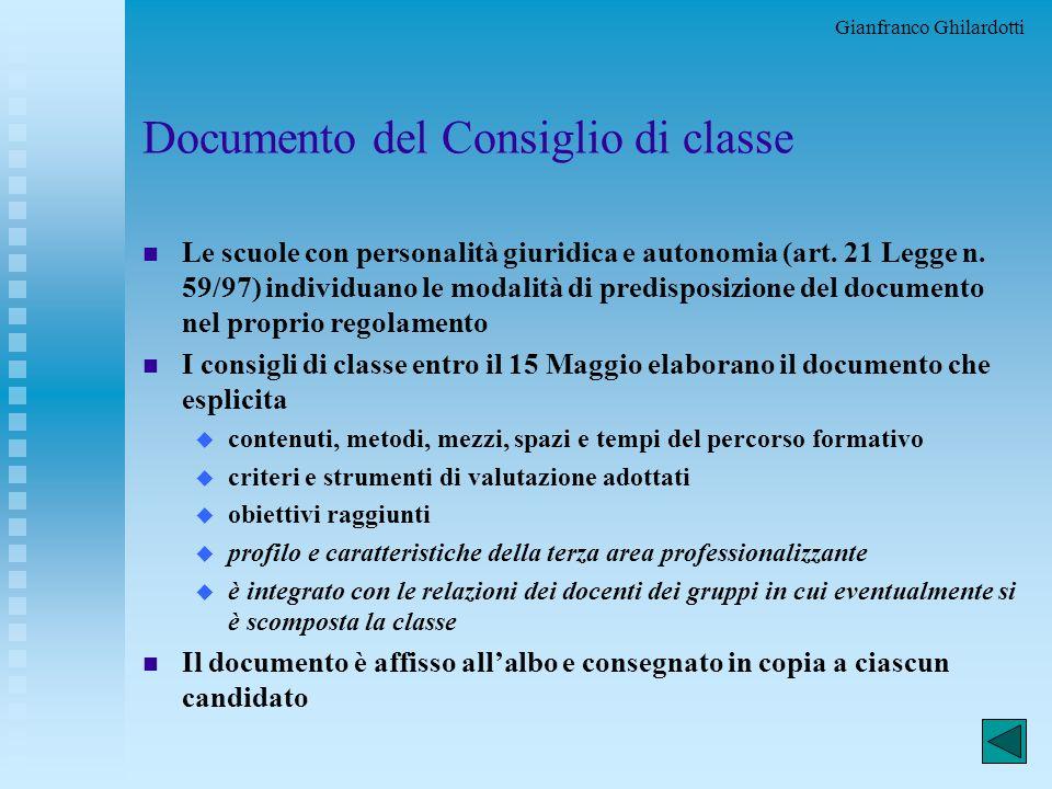 Gianfranco Ghilardotti 6 Credito scolastico E un punteggio che esprime: u la valutazione del grado di preparazione complessiva raggiunto da ciascun al
