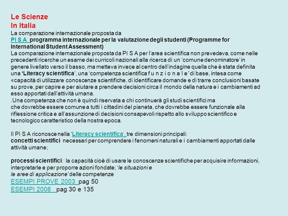 Le Scienze In Italia La comparazione internazionale proposta da PI S A PI S A programma internazionale per la valutazione degli studenti (Programme fo