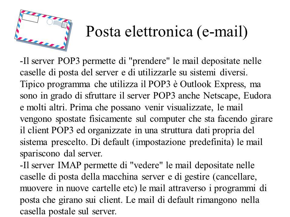 Posta elettronica (e-mail) -Il server POP3 permette di